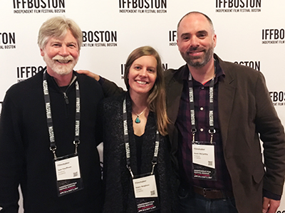 Independent Film Festival Boston on Opening Night with Sam Kauffmann, Robin Berghaus and Kevin McCarthy. Photo courtesy Kevin McCarthy